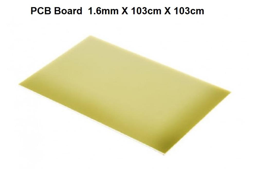 PCB Board  1.6mm X 103cm X 103cm